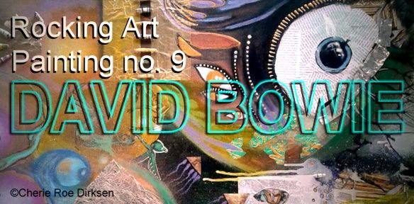 David Bowie's #music translated into #art by Cherie Roe Dirksen