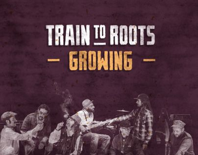 """Train to Roots """"Growing"""" LP"""