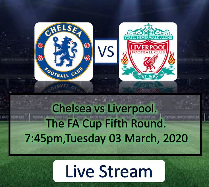 Chelsea Vs Liverpool Stream Online All Free Streaming Links In 2020 Liverpool Chelsea Online Streaming