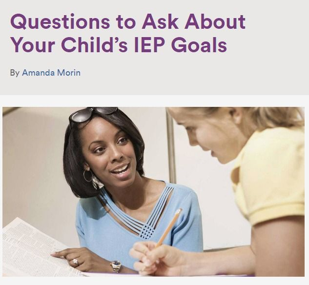 IEP Goals: 13 Questions to Ask - SMART: Specific, Measurable, Attainable, Results-oriented and Time-bound.