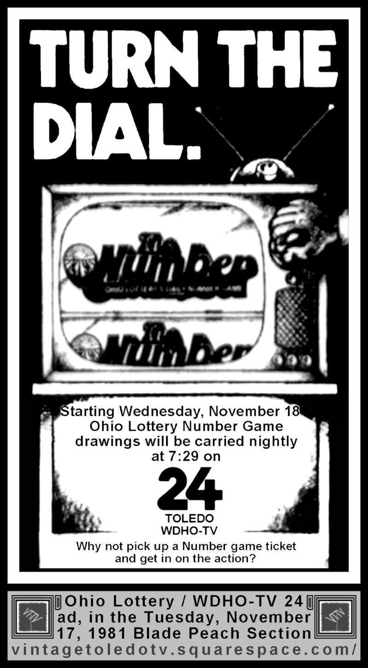 Vintage Toledo TV - WDHO-TV & WNWO-TV24 Print ads - Turn the Dial...Ohio Lottery Number Game Drawing (Tue 11/17/81 ad)