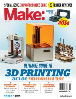 """Enjoy Make Magazine's """"Ultimate Guide to 3D Printing 2014"""""""