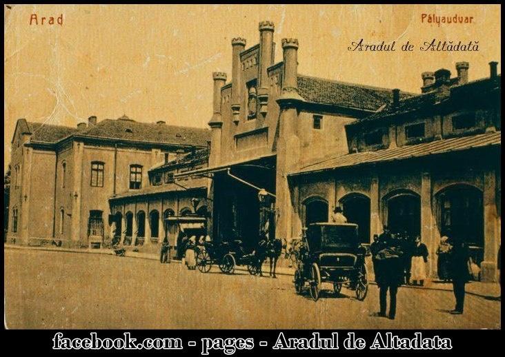 Arad - Prima gară , inaugurată în data de 25 octombrie 1858