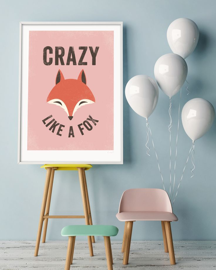 Crazy Like a Fox | Wall art print by Lucky 5 | Fun art for kids rooms | other colours available