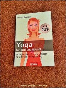 """""""Yoga für dich und überall"""" von Ursula Karven"""