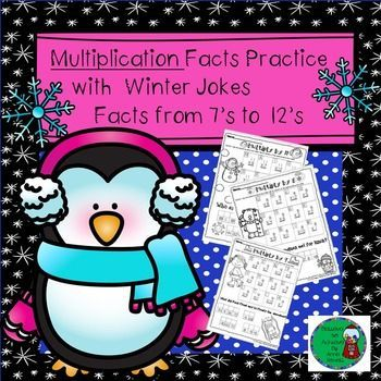 Multiplication Fact Practice (7's to 12's) with Winter Jokes! Your students will LOVE working on their multiplication facts and finding the answers to the winter jokes! This set contains 6 pages total ( 1 page per fact)  and the answer keys!**************