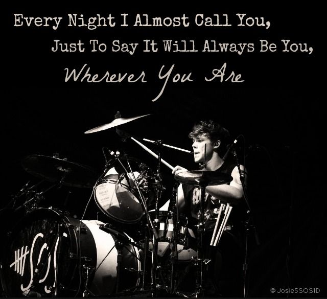 5sos Wherever You Are Quotes. QuotesGram