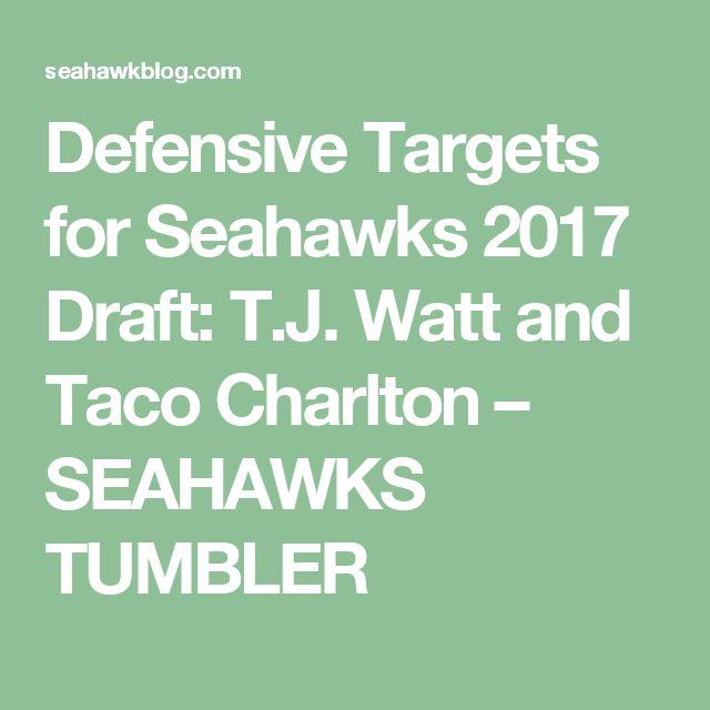 Defensive Targets for Seahawks 2017 Draft: T.J. Watt and Taco Charlton – SEAHAWKS TUMBLER