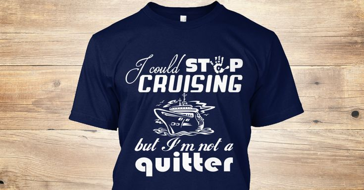 17 Best Cruise Quotes On Pinterest: 27 Best Cruise T Shirt Ideas Images On Pinterest
