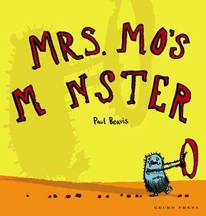 Mrs. Mo's Monster - Paul Beavis - Gecko Press