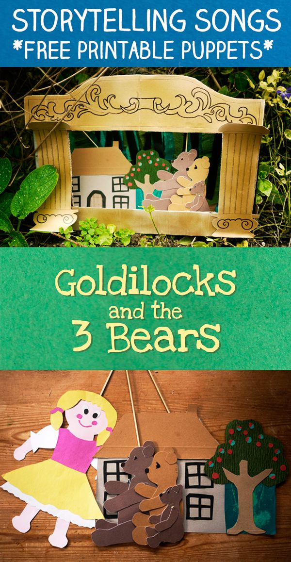 Storytelling songs   Goldilocks and the Three Bears with free printable puppets