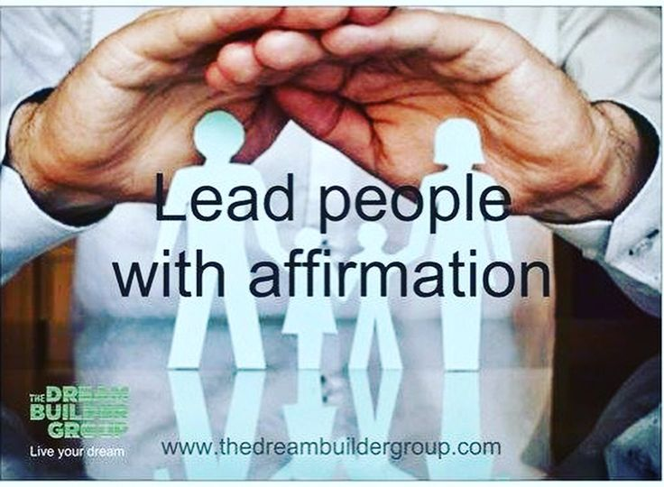 Lead People with #Affirmation