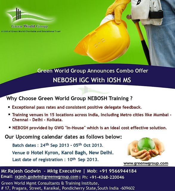 Green World Group Provide Irresistible Offer For Nebosh Course In New Delhi At INR Only And Get NEBOSH IGC IOSH Managing Safely Free Of Cost