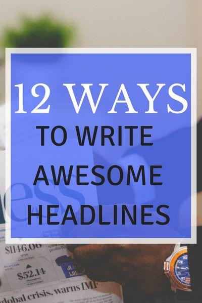 12 Ways to Write Awesome Headlines