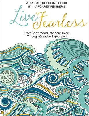 Live Fearless An Adult Coloring Book