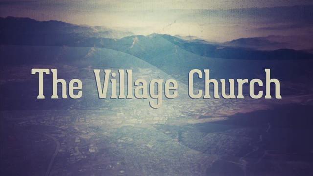 Campus Vision by The Village Church. The Village Church
