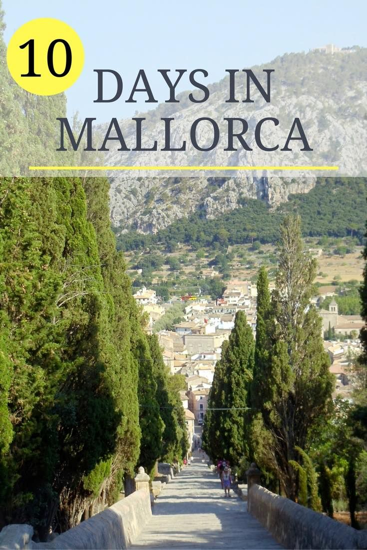 10 Days In Mallorca Sample Itinerary 2