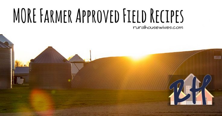 MORE farmer approved field recipes Field meals from farmers & custom harvesters! #plant16 #harvest16