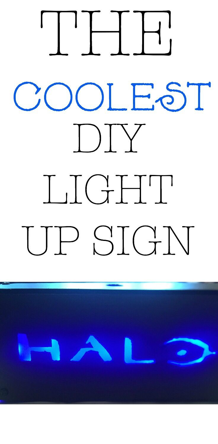 The coolest DIY light up sign. Party for Xbox Halo game. Halo sign. Light up sign with LED's. Halo party decor. Halo party ideas. Cool DIY. Unique DIY. Cheap and easy DIY.