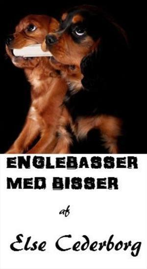 Else Cederborg: Englebasser med bisser