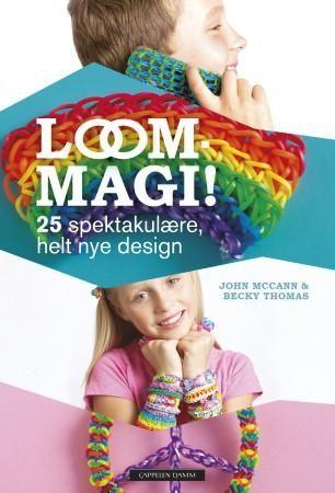 Loom-magi! (Innbundet)