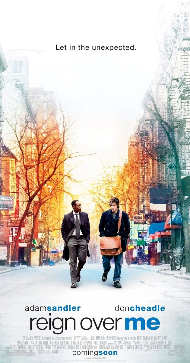 Directed by Mike Binder.  With Adam Sandler, Don Cheadle, Jada Pinkett Smith, Liv Tyler. A man who lost his family in the September 11 attack on New York City runs into his old college roommate. Rekindling the friendship is the one thing that appears able to help the man recover from his grief.