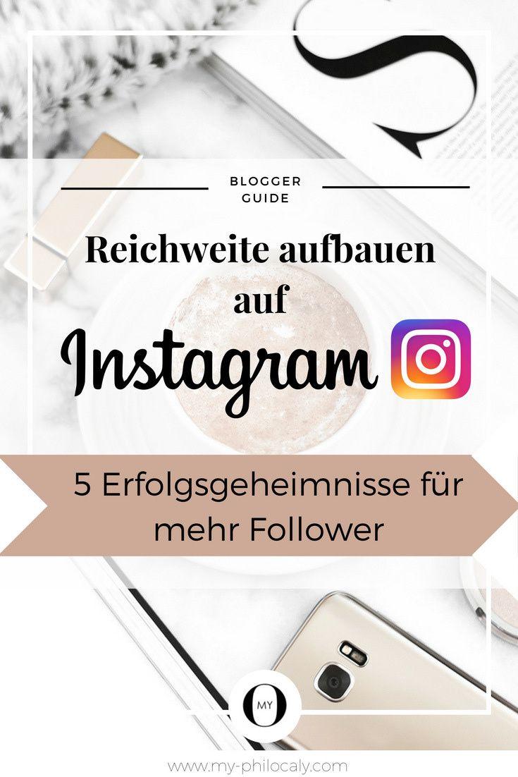 Instagram Reichweite aufbauen – 5 Erfolgsgeheimnisse für mehr Follower auf Instagram Du möchtest mehr Likes und Kommentare auf Instagram? Der Algorithmus macht dir das Leben schwer? Hier erfährst du die besten Tipps für mehr Reichweite und Follower auf Instagram! Diese Tipps kennst du garantiert noch nicht.