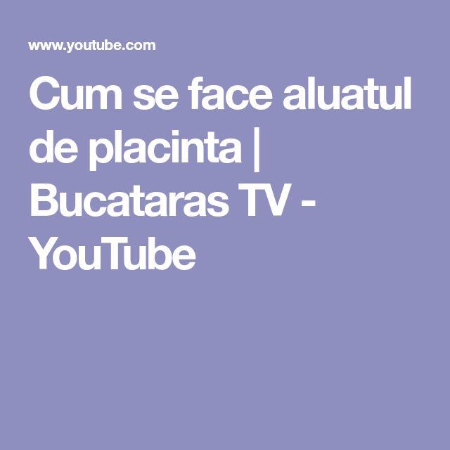 Cum se face aluatul de placinta | Bucataras TV - YouTube