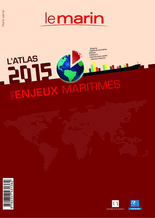L'atlas 2015 des enjeux maritimes  Réalisé par le journal Le Marin, de l'université de Nantes et de l'Isemar.