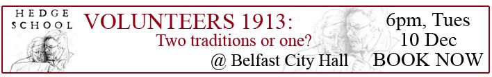 volunteers1913Don't forget our Belfast #hedgeschool. Were the original UVF a force or just a farce? Tim Bowman answers that question here. Funnily, we have a good bit of stuff on the UVF in our back catalogue, but little on their counterparts in the Irish Volunteers. The period 1912-23 is usually quite well represented in our pages. Any care to venture why the Irish Volunteers never quite made it into the limelight?
