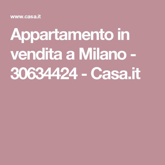 Appartamento in vendita a Milano - 30634424 - Casa.it