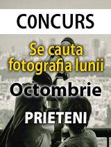 Pe aceasta pagina puteti vota fotografii la concursul Se cauta fotografia lunii pentru luna octombrie cu tema Prieteni.