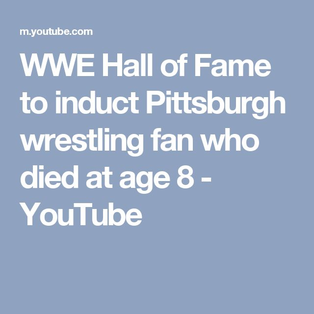 Wwe hall of fame to induct pittsburgh wrestling fan who died at age 8