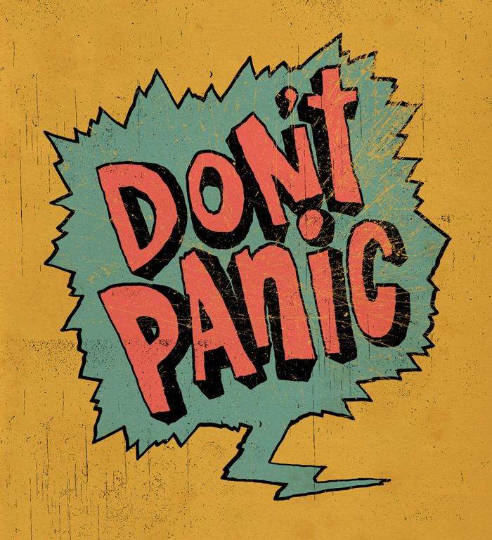 6/6: Don't Panic by Jay Roeder, freelance artist specializing in illustration, hand lettering, creative direction & design