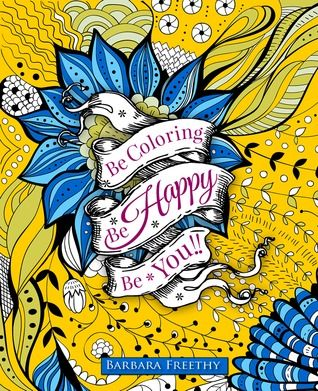 be happy adult coloring book by barbara freethy