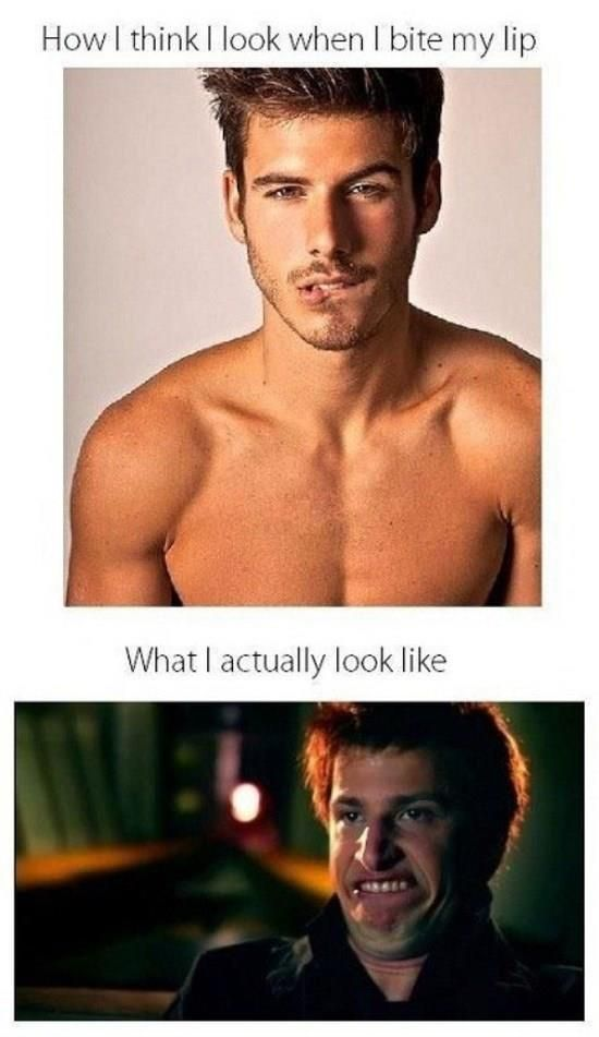 How i think i look like when i bite my lip – Expectation vs. Reality
