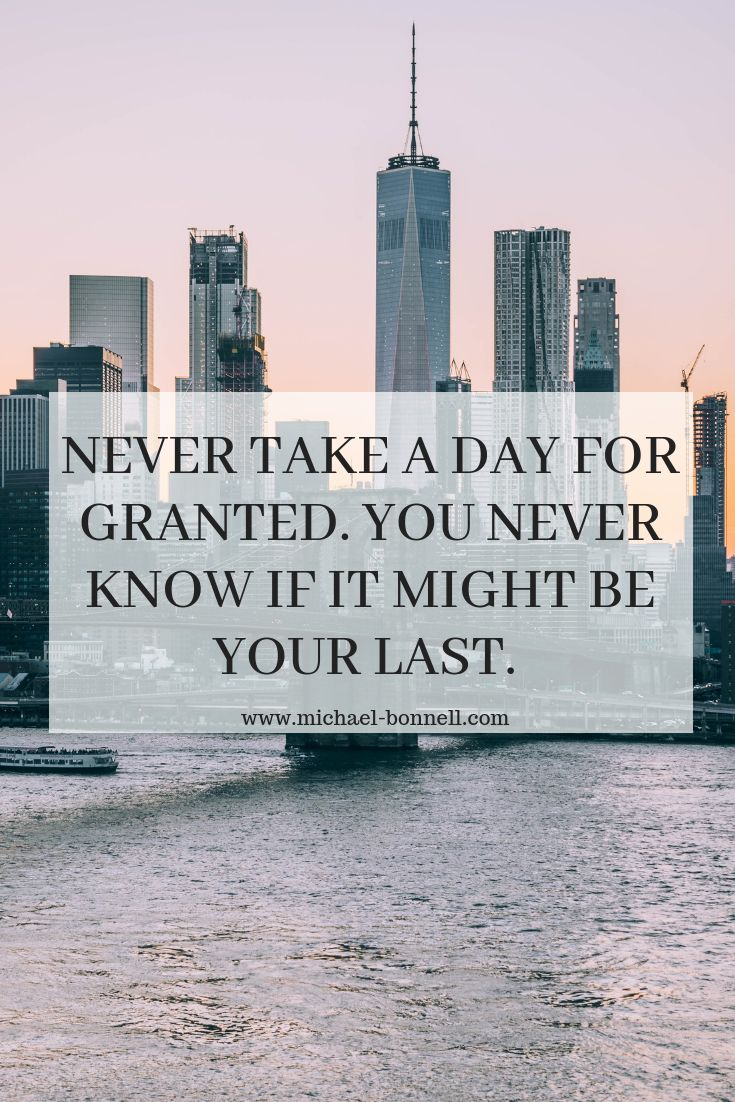 Never Take Life For Granted Quotes : never, granted, quotes, Never, Granted, Alive, Quotes,, Strong, Relationship, Quotes