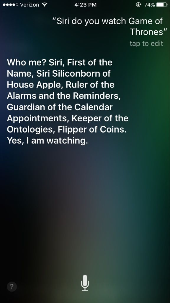 I also asked Siri if she watches Game of Thrones... - more at worklad.co.uk