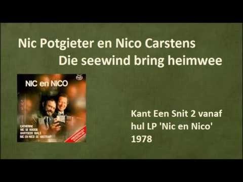 Nic Potgieter en Nico Carstens - Die seewind bring heimwee