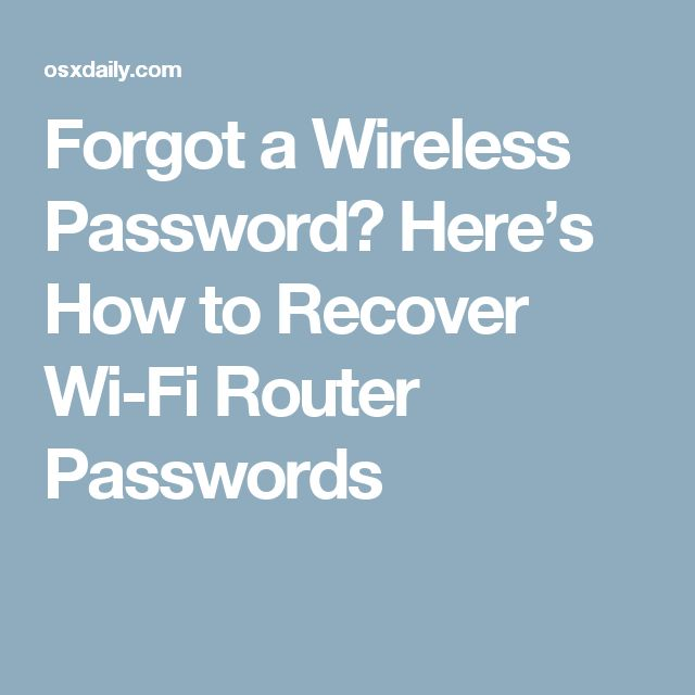 Forgot a Wireless Password? Here's How to Recover Wi-Fi Router Passwords