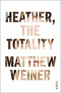 Heather-the-Totality-by-Matthew-Weiner-2017-Hardcover