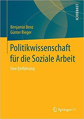 Politikwissenschaft für die Soziale Arbeit: Eine Einführung