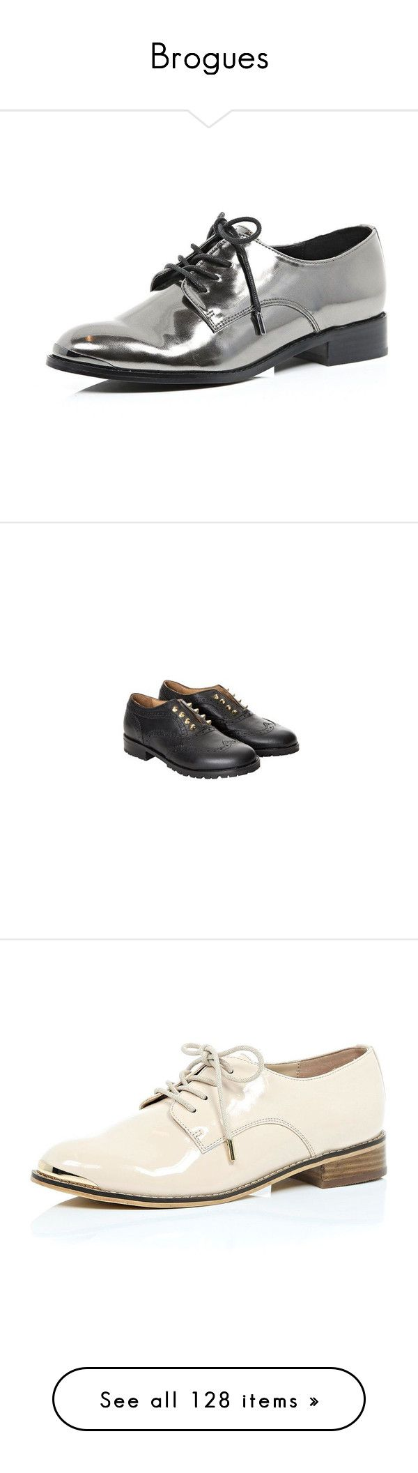 """""""Brogues"""" by mkct ❤ liked on Polyvore featuring shoes, oxfords, lace up / caged shoes, shoes / boots, silver, women, metallic oxford shoes, oxford shoes, caged shoes and metallic brogues"""