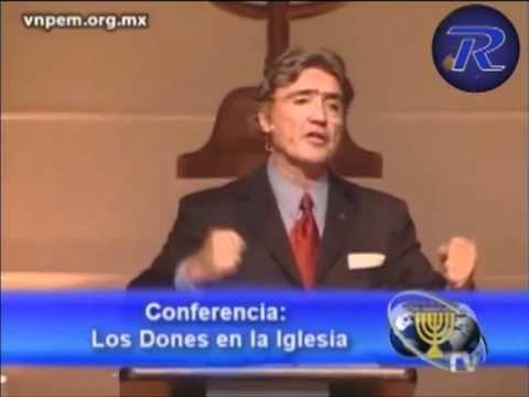 Los Dones Espirituales en la iglesia - Dr Armando Alducin