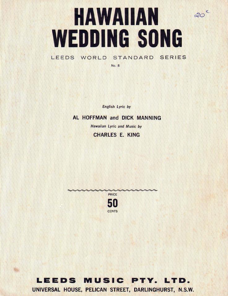 Hawaiian Wedding Song 1926 English Lyric By Al Hoffman And Dick Manning Music By Charles E