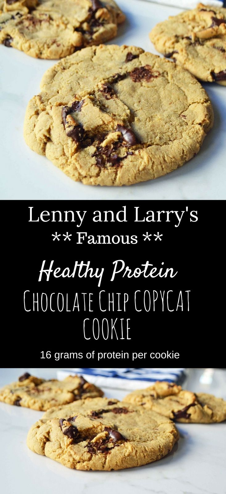 Lenny and Larry's Famous Complete Protein Copycat Cookies by Modern Honey. 16 grams of protein, vegan, and less sugar makes these one healthy cookie. This is way better than drinking a protein shake.