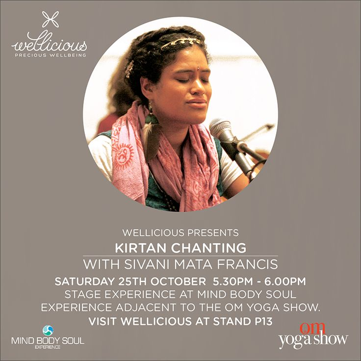 Wellicious presents: Time for a joyous offering of joy from the heart with Wellicious friend & bhakti (devotional) yogi @Sivani Mata Francis. Sivani will be leading a Kirtan (concert) for us at the OM Yoga Show 2015 in London.  The show will take place on Saturday Oct 24 17.30-18.00 at the Mind Body Soul Experience next door to the OM Yoga Show. Access is free for OM Yoga Show ticket holders! While you're there come and visit us at our Wellicious stand P13.