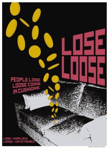 Grasping Grammar: Lose Loose Print by Christopher Rice at Art.com