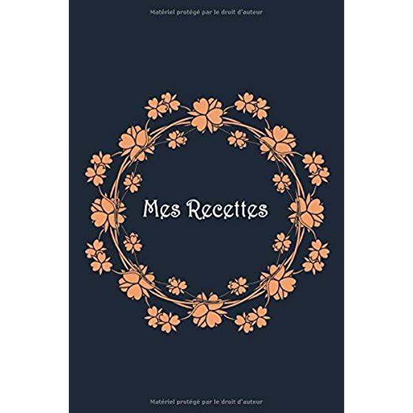 Pdf Mes Recettes Mon Cahier De Recettes Carnet Complter Pour 100 Recettes Livre De Cuisine Personn Personalized Items