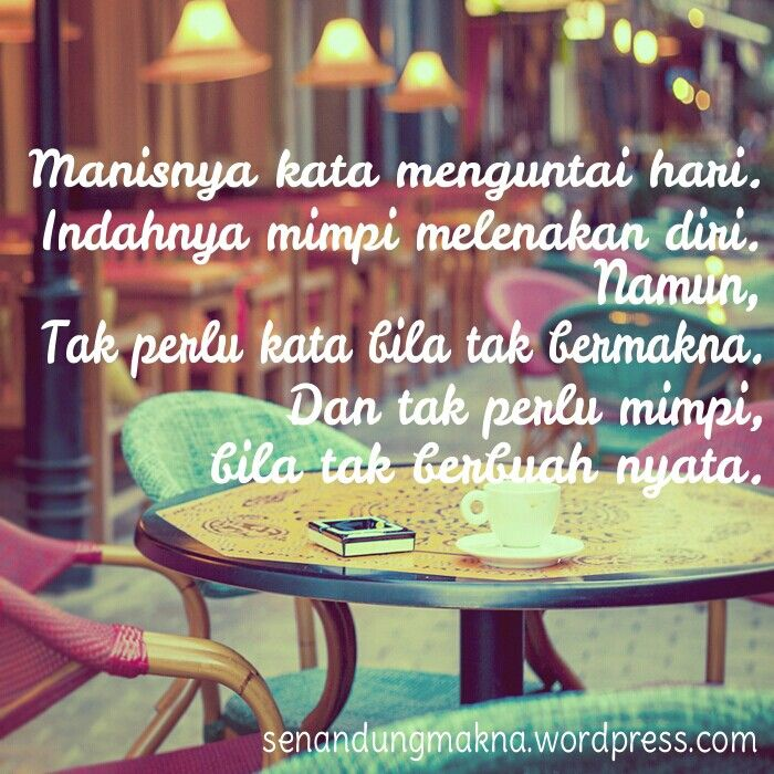 Manis #quotes #puisi #Indonesia